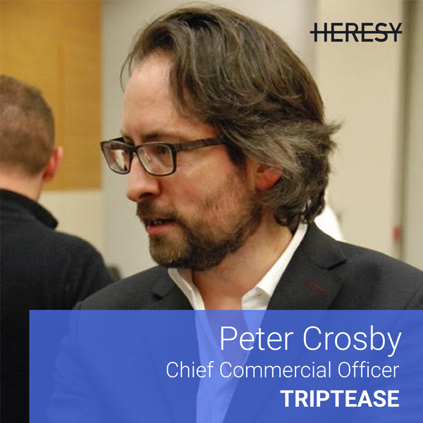 Heresy E6: Peter Crosby, CCO @Triptease on scaling sales & going from $2M to $10M in ARR