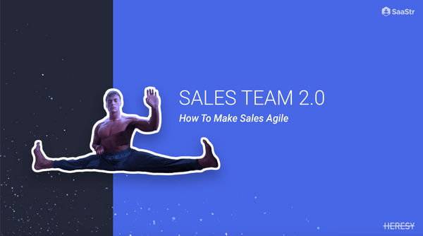 Sales Team 2.0: How to Make Sales Agile  (SaaStr Europa Video + Transcript)